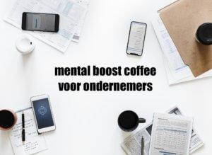 mental boost koffie: koffie-uurtje voor ondernemers